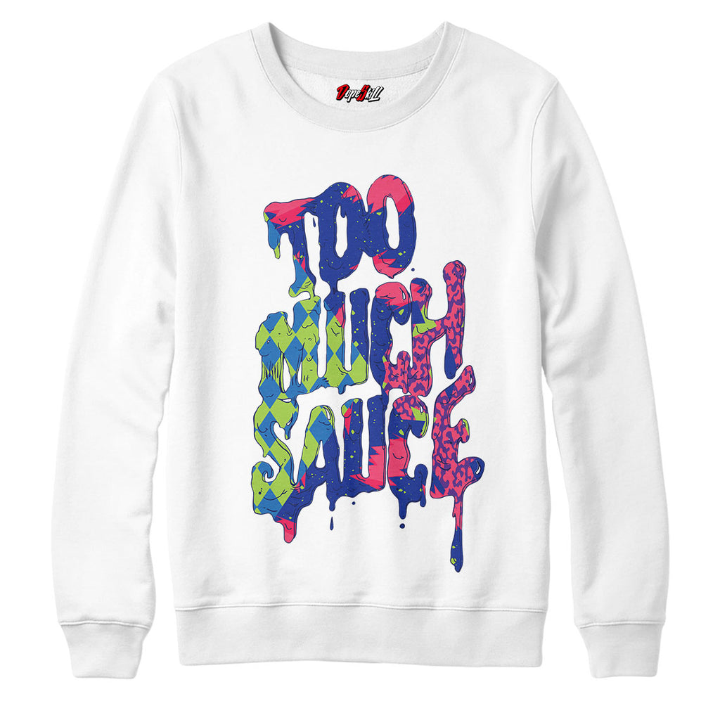 "Too Much Sauce Crewneck Sweatshirt Match Air Jordan 5 ""Bel-Air"""