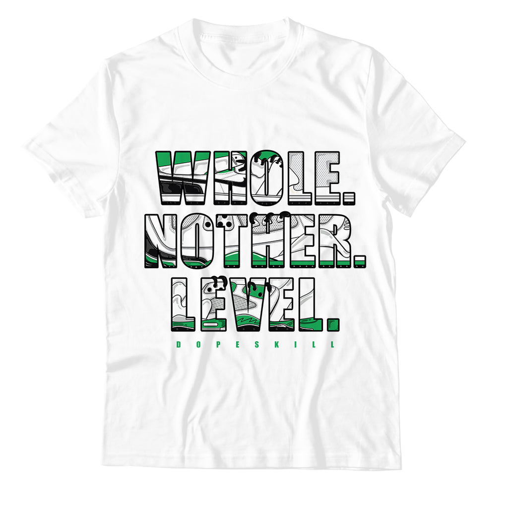 "Whole. Nother. Level Unisex TShirt Match Air Jordan 13 ""Lucky Green"""