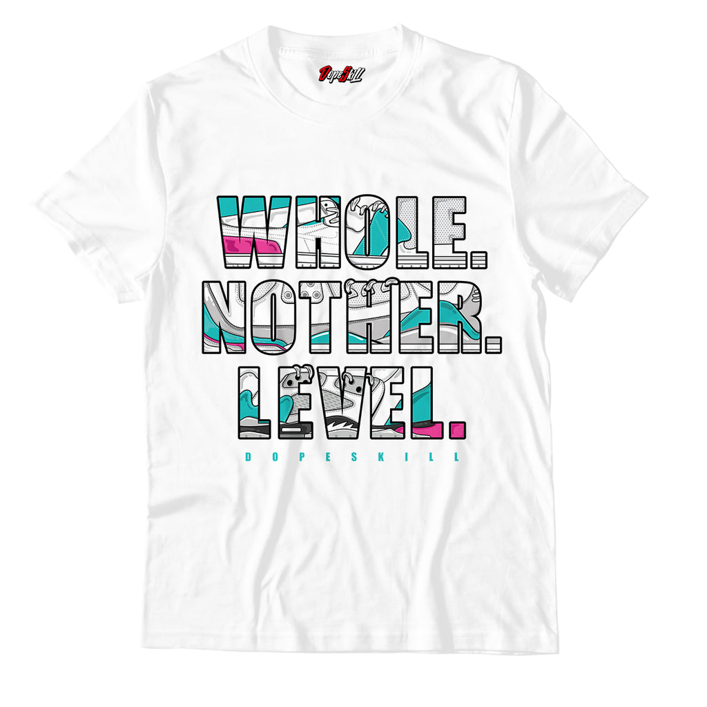 Whole. Nother. Level Unisex TShirt Match Air Jordan 8 Retro 'South Beach'