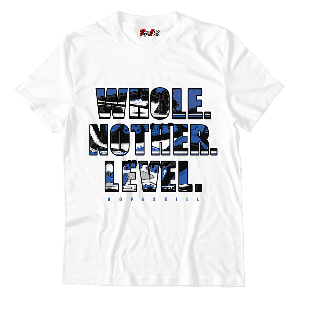 Whole. Nother. Level Unisex TShirt Match Retro Jordan 1 Royal Toe