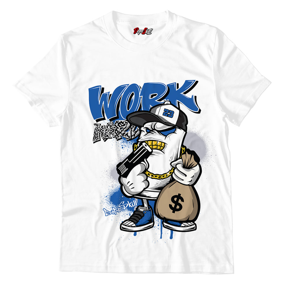 Work Hard Unisex TShirt Match Air Jordan 3 Varsity Royal