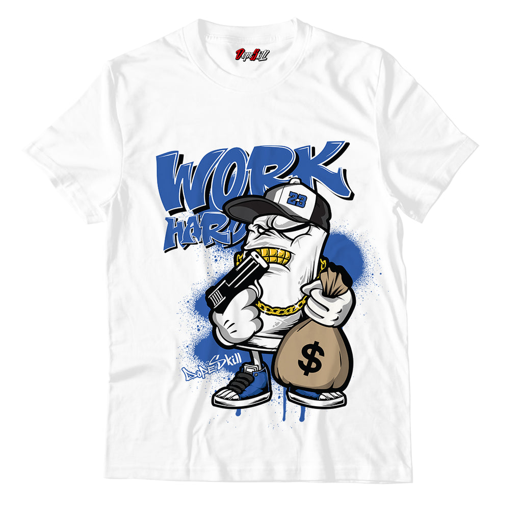 Work Hard Unisex TShirt Match Retro Jordan 1 Royal Toe
