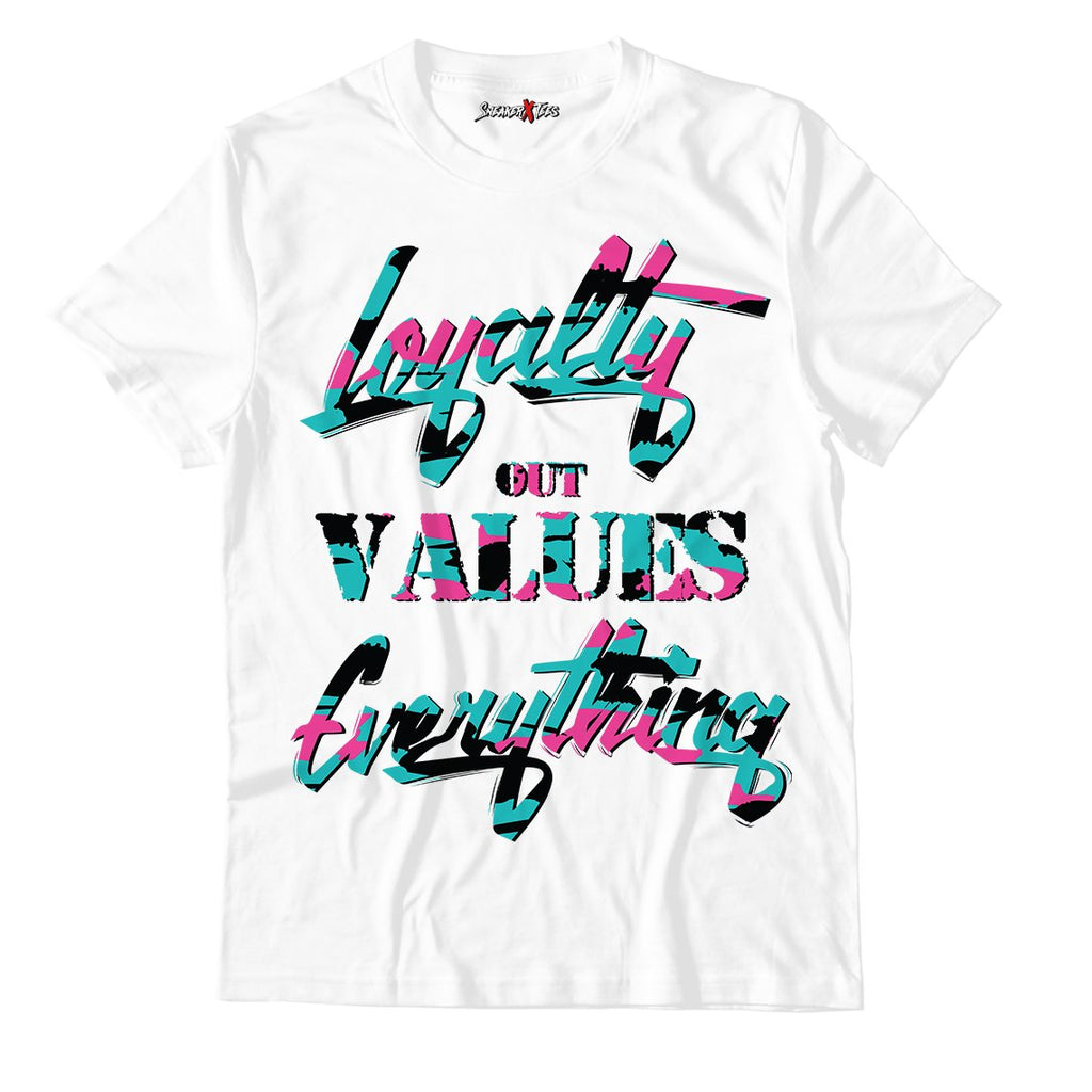 Loyalty Out Values Everything White Unisex TShirt Match Air Jordan 8 Retro 'South Beach'