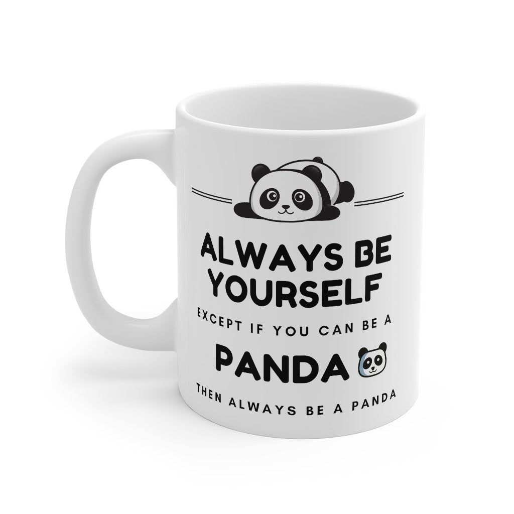 Always Be Yourself Mug-Panda Wonders