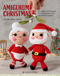 Amigurumi Christmas by Sarah-Jane Hicks