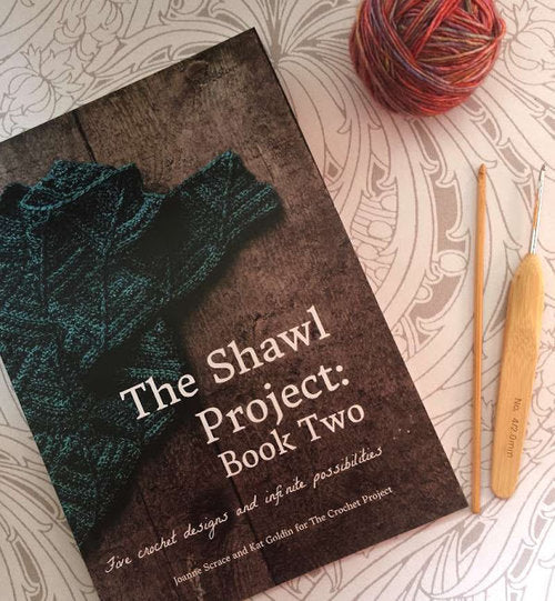 The Shawl Project Book Two by Joanne Scrace & Kat Goldin