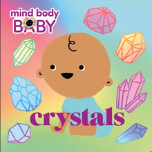 Load image into Gallery viewer, Mind Body Baby : Crystals