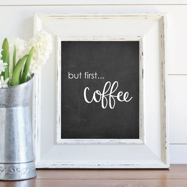 But First Coffee Chalkboard Printable