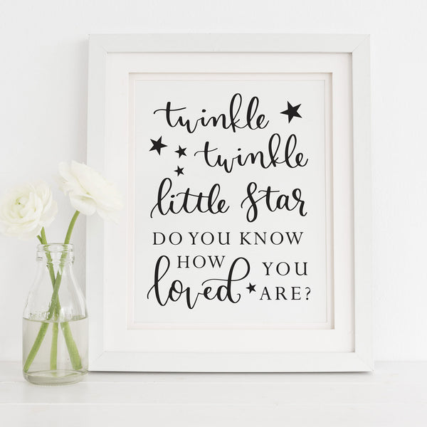 Twinkle Twinkle Little Star Do You Know How Loved You Are Printable