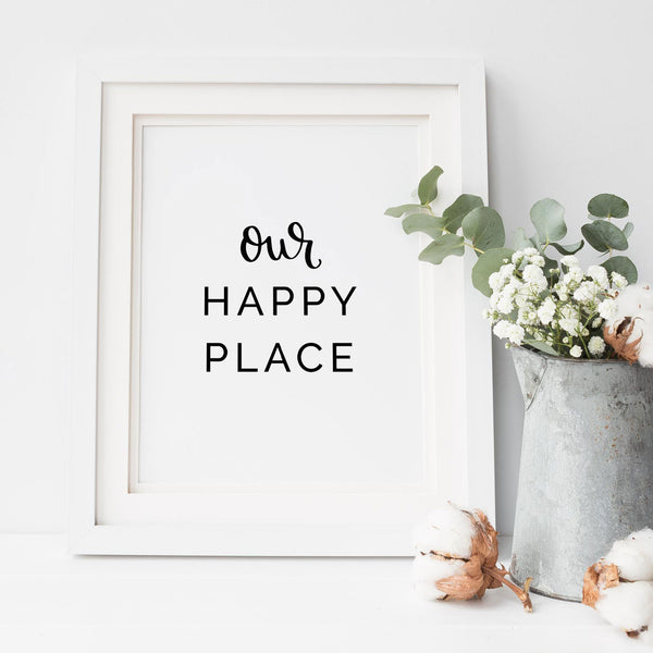 Our Happy Place Printable