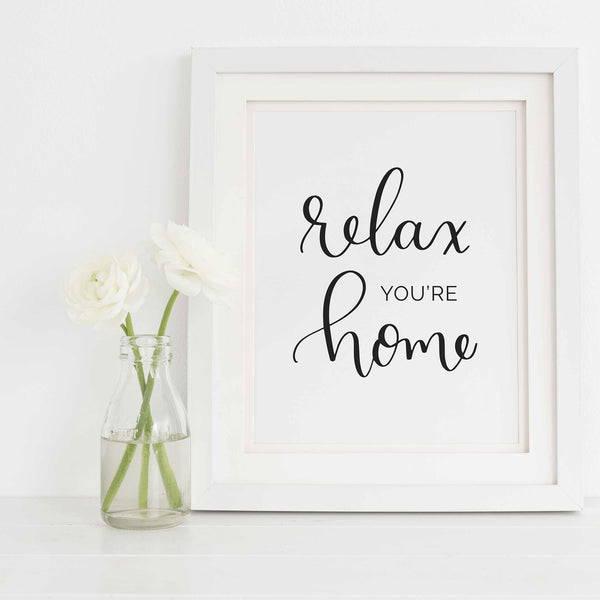 Relax You're Home Printable