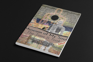 Museum of My Soul Redux: The Time It Took