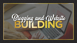 Blogging And Website Building