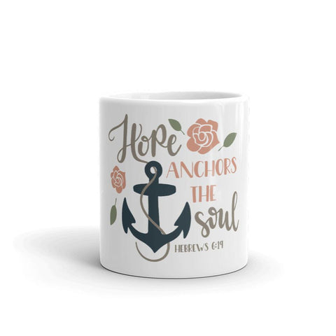 Honesteez LLC Drinkware Hope Anchors the Soul Hebrews 6:19 | 11oz. Mug
