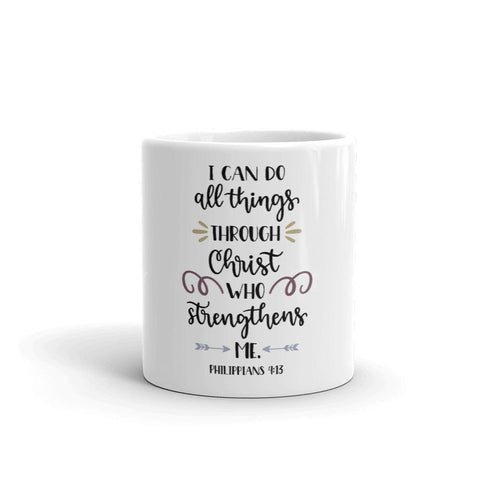 Honesteez LLC Drinkware I Can Do All Things Through Christ Philippians 4:13 | 11oz. Mug