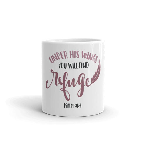 Honesteez LLC Drinkware Under His Wings You Will Find Refuge Psalm 91:4 | 11oz. Mug