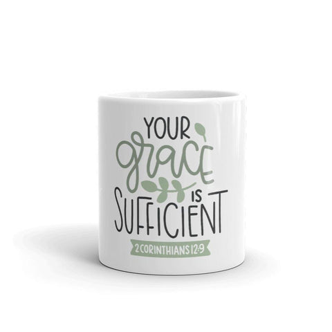 Honesteez LLC Drinkware Your Grace is Sufficient 2 Corinthians 12:9 | 11oz. Mug