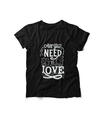 Honesteez LLC T-Shirt Black / S All You Need is Love Unisex Graphic Tee