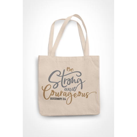 Honesteez LLC Tote Bag Be Strong & Courageous Deuteronomy 31:6 6 oz. Canvas Tote Bag