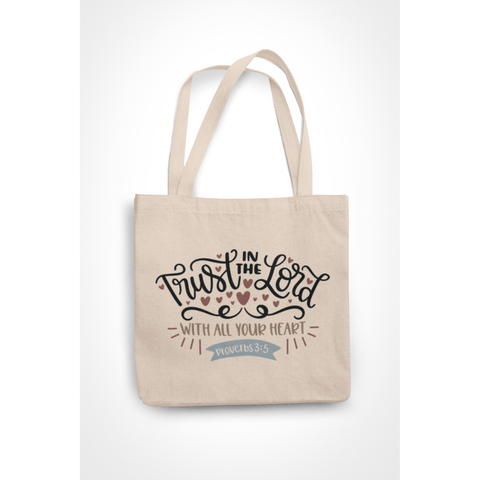 Honesteez LLC Tote Bag Trust in the Lord with all Your Heart Proverbs 3:5 6 oz. Canvas Tote Bag