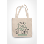Honesteez LLC Tote Bag Your Grace is Sufficient 2 Corinthians 12:9 6 oz. Canvas Tote Bag