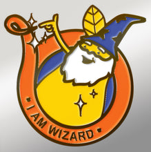 "Load image into Gallery viewer, ""I Am Wizard!"" pin badge"