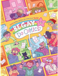 Be Gay, Do Comics