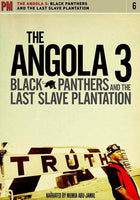 The Angola 3: Black Panthers and the Last Slave Plantation