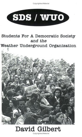 Students For a Democratic Society and the Weather Underground Organization