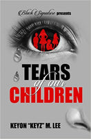 Tears of Our Children