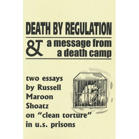 Death by Regulation: a Message from a Death Camp