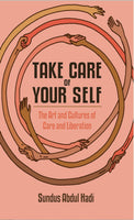 Take Care of Your Self