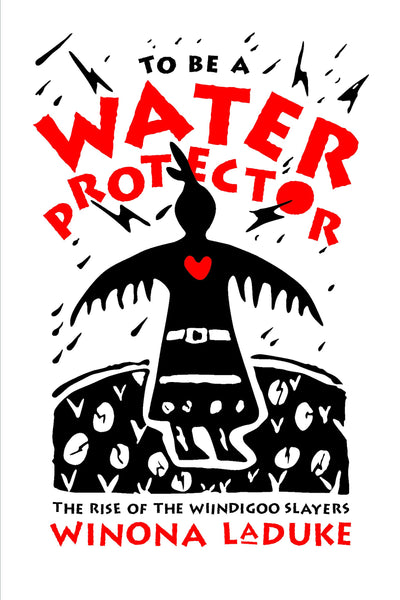 To Be a Water Protector