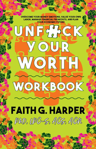 Unfuck Your Worth Workbook