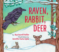 Raven, Rabbit, Deer