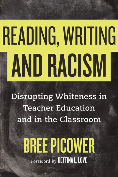 Reading, Writing and Racism