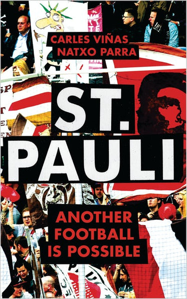 St. Pauli: Another Football is Possible