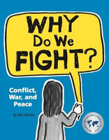 why do we fight