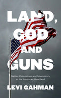 Land, God and Guns