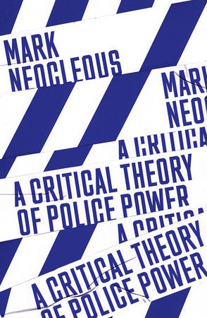 Critical Theory Police Power