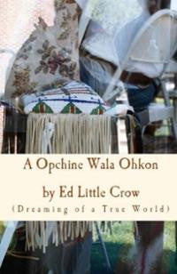 A Opchine Wala Ohkon: Dreaming of a True World