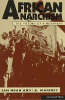 African Anarchism: The History of a Movement