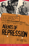 Agents of Repression: The FBI's Secret Wars Against the Black Panther Party and The American Indian Movement