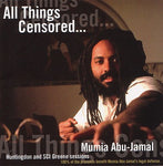 Mumia Abu-Jamal: All Things Censored