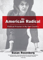 An American Radical: Political Prisoner in My Own Country