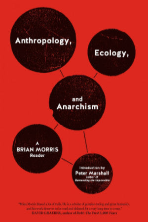 Anthropology, Ecology and Anarchism cover
