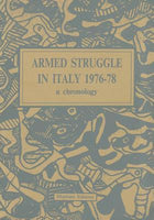 Armed Struggle In Italy 1976-78: A Chronology