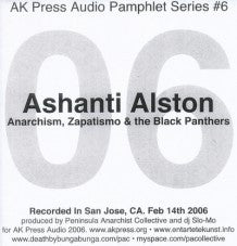Ashanti Alston: Anarchism, Zapatismo & the Black Panthers