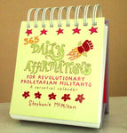 365 Daily Affirmations for Revolutionary Proletarian Militants: A Perpetual Calendar