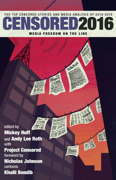 Censored 2016: Media Freedom on the Line